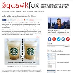 Make a Starbucks Frappuccino for $0.32