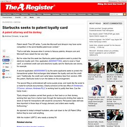 Starbucks seeks to patent loyalty card