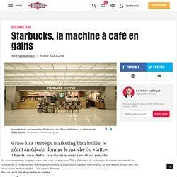 Starbucks, la machine à café en gains - Libération