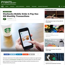 Starbucks Mobile Order & Pay Dominates Market