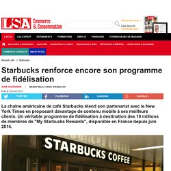 Starbucks renforce encore son programme de...