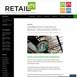 STARBUCKS et ses plus beaux «salons de café !