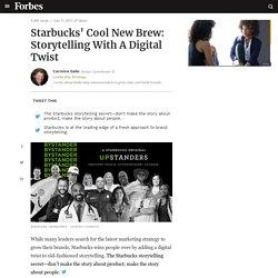 Starbucks' Cool New Brew: Storytelling With A Digital Twist