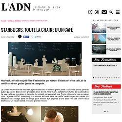 Starbucks, toute la chaine d'un café - - L'ADN