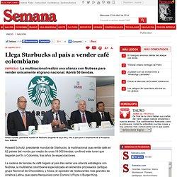 Llega Starbucks al país a vender café colombiano, Nación