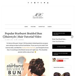 DIY Starburst Braided Bun Hairstyle