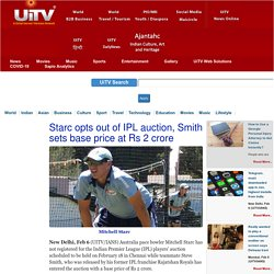 Starc opts out of IPL auction, Smith sets base price at Rs 2 crore
