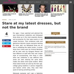 Stare at my Latest Dresses, but not the Brand
