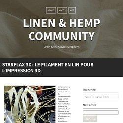 Starflax 3D, le filament en lin pour l'impression 3D
