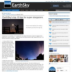 s top 10 tips for super stargazers | Astronomy Essentials