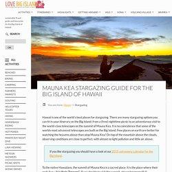 Go Stargazing on Mauna Kea (DIY guide)