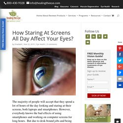 How Staring At Screens All Day Affect Your Eyes?
