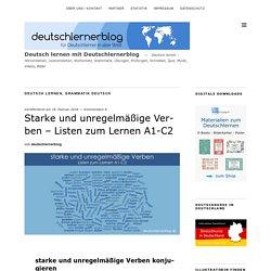 Starke und unregelmäßige Verben - Listen zum Lernen A1-C2