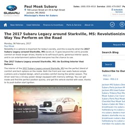 The 2017 Subaru Legacy around Starkville, MS: Revolutionizing the Way You Perform on the Road