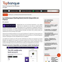 Starling Bank : la nouvelle néobanque disponible en France !