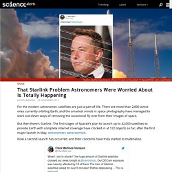 That Starlink Problem Astronomers Were Worried About Is Totally Happening