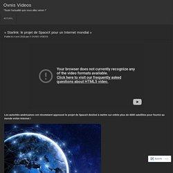 «Starlink: le projet de SpaceX pour un Internet mondial