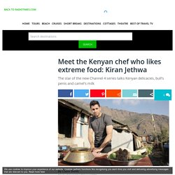 Who is Kiran Jethwa? Meet the Kenyan chef starring in Channel 4's Extreme Food