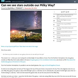 Can we see stars outside our Milky Way?