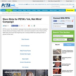Stars Strip for PETA's 'Ink, Not Mink' Campaign