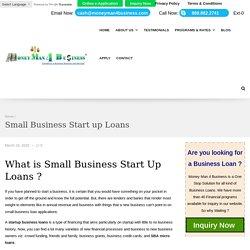Start Up Business Loans Bad Credit, Quick Business Loans for Start Ups