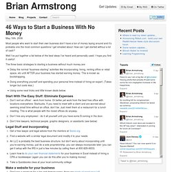 46 Ways To Start A Business With No Money - Brian Armstrong