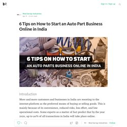 6 Tips on How to Start an Auto Part Business Online in India #AutoParts # AutoPartsBusiness