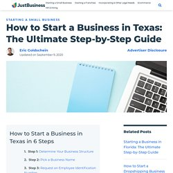 How to Start a Business in Texas: The Ultimate Step-by-Step Guide