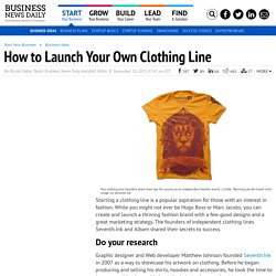 How to Start a Clothing Line - Tips for Success