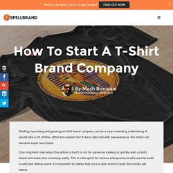 How To Start A T-Shirt Brand Company