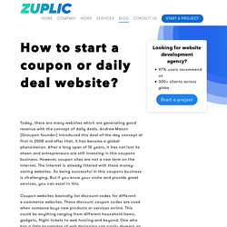 How to start a coupon or daily deal website? - Zuplic