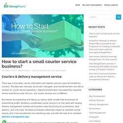 How to start a small courier service business?
