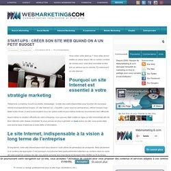 Start-ups : créer son site web quand on a un petit budget