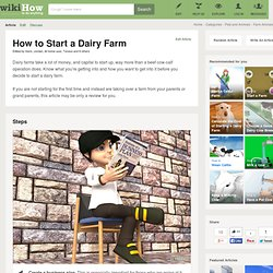 How to Start a Dairy Farm: 4 Steps (with Pictures)