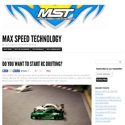 Do you want to start RC Drifting? - MAX SPEED TECHNOLOGY