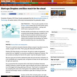 Start-ups Dropbox and Box reach for the cloud