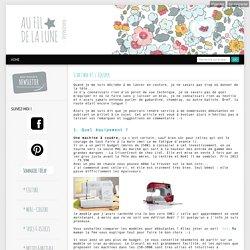 Start box #1 s'équiper - Au fil de la Lune - Blog Couture