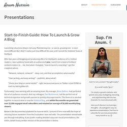 Start-to-Finish Guide: How To Launch & Grow A Blog