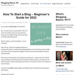 How To Start a Blog in 2017 - Easy to Follow Guide for Beginners