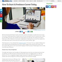 How To Start A Freelance Career Today