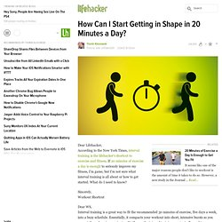 How Can I Start Getting in Shape in 20 Minutes a Day?