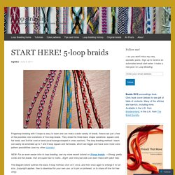START HERE! 5-loop braids