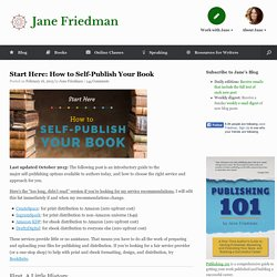 Start Here: How to Self-Publish Your Book