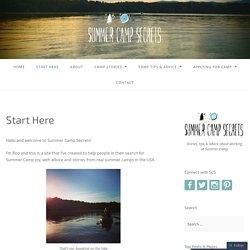 Start Here – Summer Camp Secrets