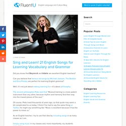 Start Learning English with 21 Popular Songs!