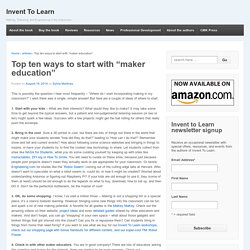 "Top ten ways to start with ""maker education"""