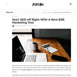 Start 2021 off Right With A New B2B Marketing Tool