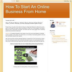 How To Start An Online Business From Home: How To Earn Money Online Doing Simple Data Entry?