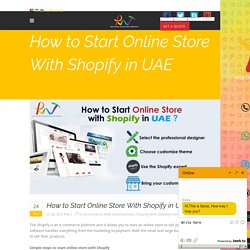 How to Start Online Store With Shopify in UAE