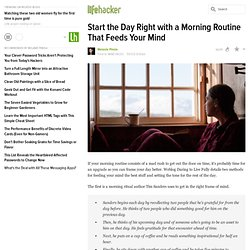 Start the Day Right with a Morning Routine That Feeds Your Mind
